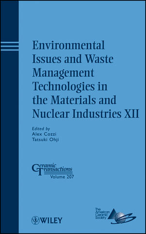 Environmental Issues and Waste Management Technologies in the Materials and Nuclear Industries XII (0470538368) cover image