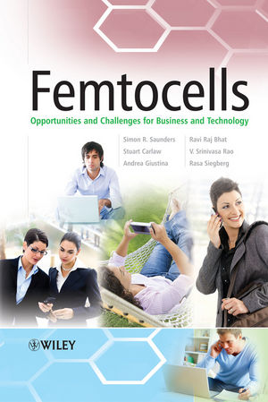 Femtocells: Opportunities and Challenges for Business and Technology (0470748168) cover image