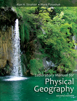 Laboratory Manual for Physical Geography, 2nd Edition