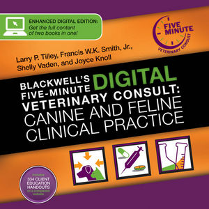Blackwell's Digital Five-Minute Veterinary Consult: Canine and Feline Clinical Practice