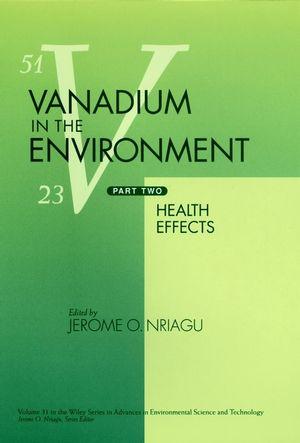 Vanadium in the Environment, Part 2: Health Effects