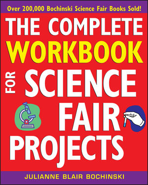 The Complete Workbook for Science Fair Projects (0471273368) cover image