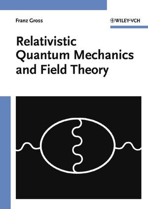 Relativistic Quantum Mechanics and Field Theory (0471353868) cover image