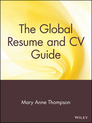 The Global Resume and CV Guide