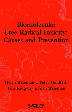 Biomolecular Free Radical Toxicity: Causes and Prevention (0471490768) cover image