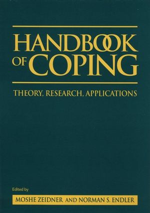Handbook of Coping: Theory, Research, Applications