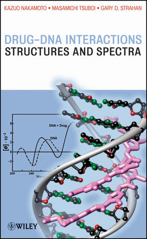 Drug-DNA Interactions: Structures and Spectra (0471786268) cover image