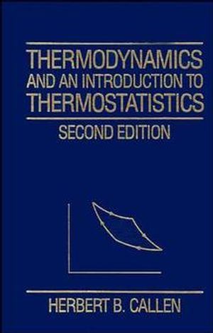 Thermodynamics and an Introduction to Thermostatistics, 2nd Edition (0471862568) cover image