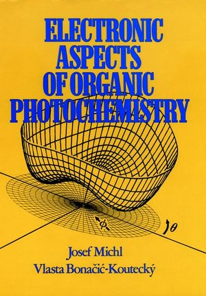 Electronic Aspects of Organic Photochemistry