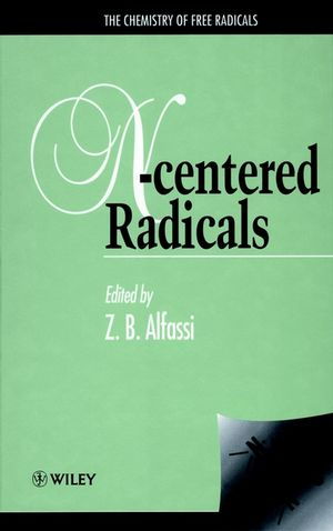 The Chemistry of Free Radicals: N-Centered Radicals (0471961868) cover image