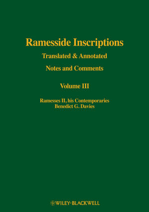 Ramesside Inscriptions, Volume III, Ramesses II, His Contemporaries: Translated and Annotated, Notes and Comments (0631184368) cover image