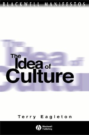 The Idea of Culture (0631219668) cover image