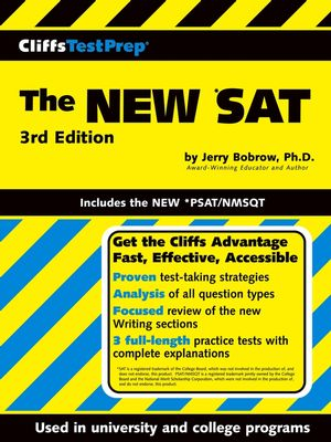 CliffsTestPrep<sup>&#174;</sup> The NEW *SAT: Includes the New *PSAT/NMSQT, 3rd Edition