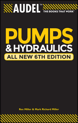 Audel Pumps and Hydraulics, All New 6th Edition