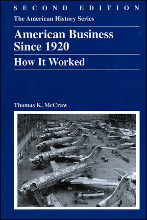 American Business Since 1920: How It Worked, 2nd Edition (0882952668) cover image