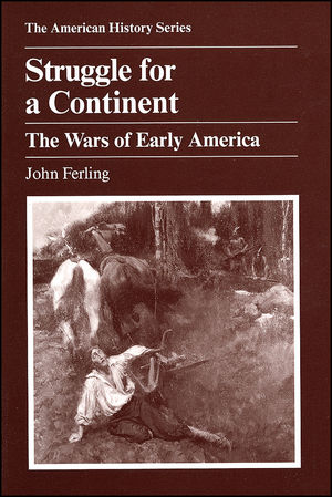 Struggle for a Continent: The Wars of Early America (0882958968) cover image