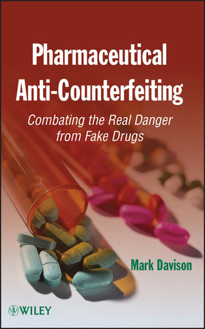 Pharmaceutical Anti-Counterfeiting: Combating the Real Danger from Fake Drugs (1118023668) cover image