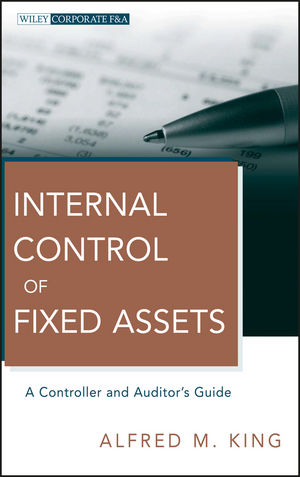 Internal Control of Fixed Assets: A Controller and Auditor