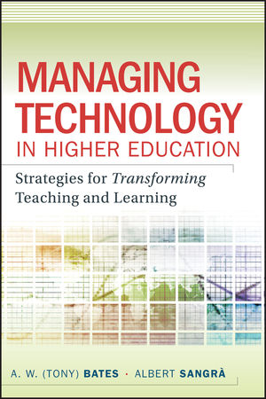 Managing Technology in Higher Education: Strategies for Transforming Teaching and Learning (1118038568) cover image