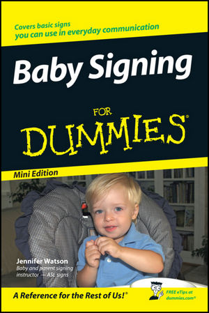 Baby Signing For Dummies, Mini Edition (1118042468) cover image