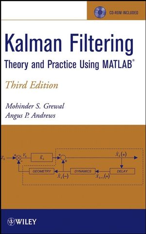 Kalman Filtering: Theory and Practice Using MATLAB, 3rd Edition (1118210468) cover image