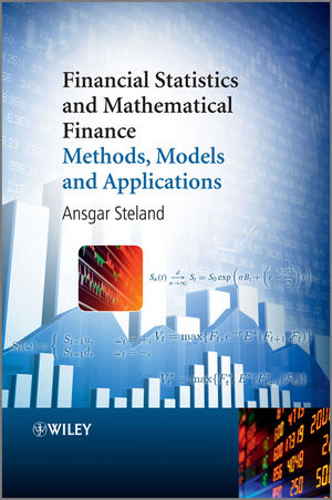 Financial Statistics and Mathematical Finance: Methods, Models and Applications (1118316568) cover image