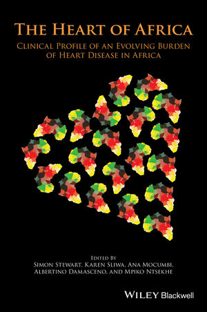 The Heart of Africa: Clinical Profile of an Evolving Burden of Heart Disease in Africa
