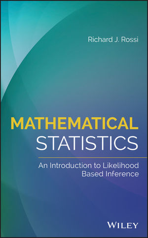 Mathematical Statistics: An Introduction to Likelihood Based Inference