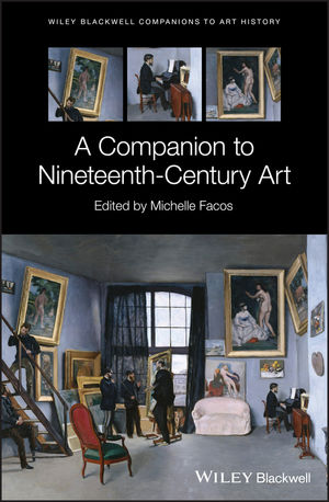 A Companion to Nineteenth-Century Art
