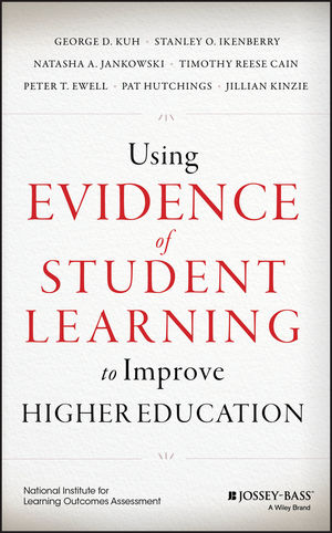 Using Evidence of Student Learning to Improve Higher Education (1118903668) cover image