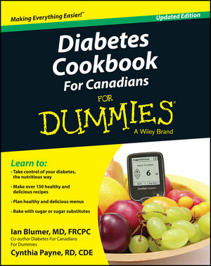 Diabetes Cookbook For Canadians For Dummies, Updated Edition