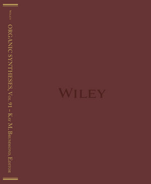 Organic Syntheses, Volume 91