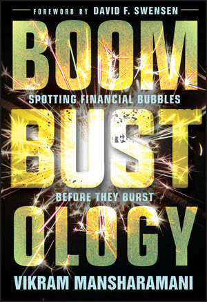 Boombustology: Spotting Financial Bubbles Before They Burst (1119086868) cover image
