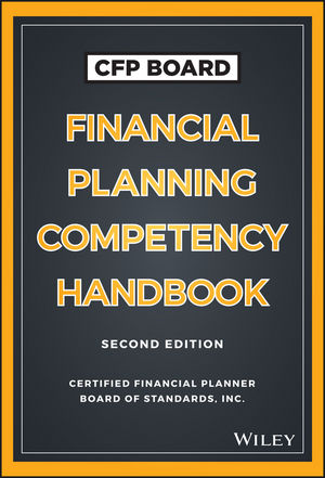 CFP Board Financial Planning Competency Handbook, 2nd Edition (US Edition)
