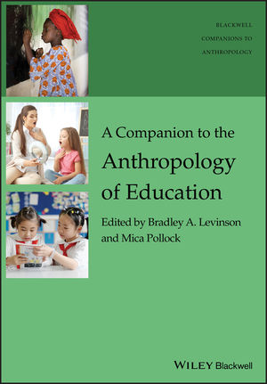 A Companion to the Anthropology of Education (1119111668) cover image