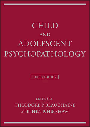 Child and Adolescent Psychopathology, 3rd Edition (1119169968) cover image