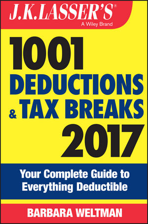 Book Cover Image for J.K. Lasser's 1001 Deductions and Tax Breaks 2017: Your Complete Guide to Everything Deductible