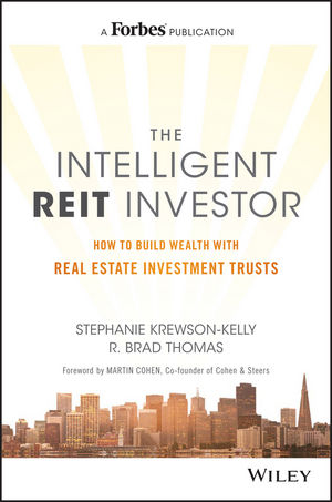 The Intelligent REIT Investor: How to Build Wealth with Real Estate Investment Trusts (1119252768) cover image