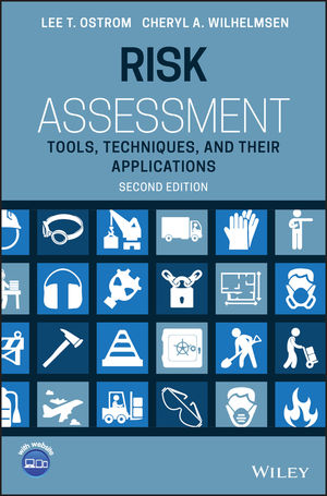 Risk Assessment: Tools, Techniques, and Their Applications, 2nd Edition