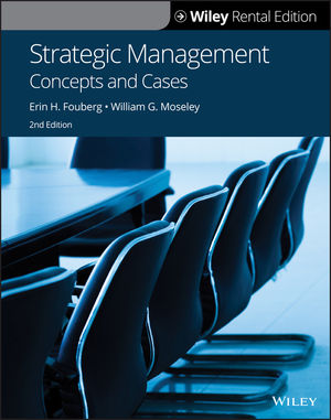 Strategic Management: Concepts and Cases, 2nd Edition