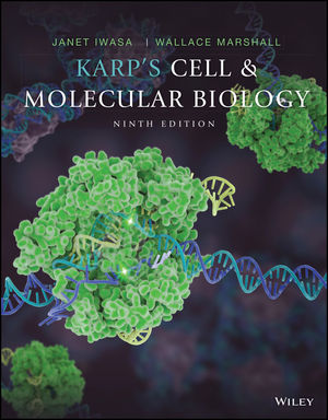 Karp's Cell and Molecular Biology, 9th Edition