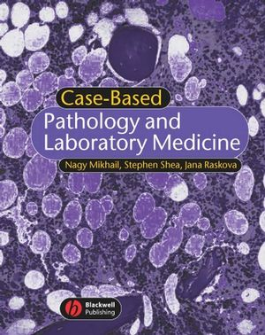 Case-Based Pathology and Laboratory Medicine (1405120568) cover image