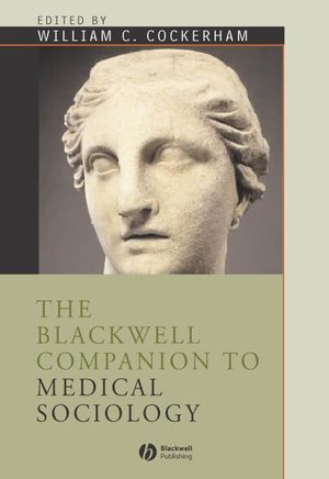 The Blackwell Companion to Medical Sociology (1405122668) cover image