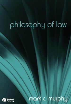 Philosophy of Law: The Fundamentals (1405129468) cover image