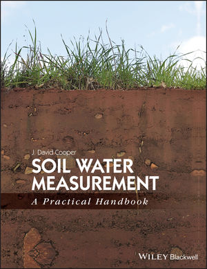 Soil Water Measurement: A Practical Handbook (1405176768) cover image