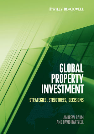 Global Property Investment: Strategies, Structures, Decisions (1444347268) cover image