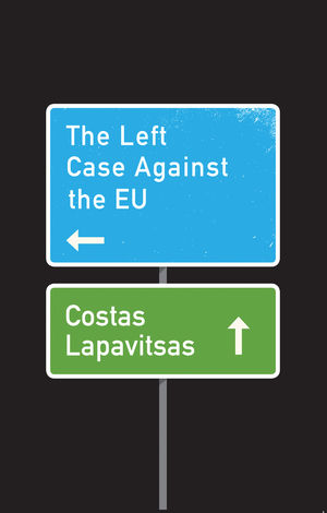 Resultado de imagen para The Left Case Against the EU
