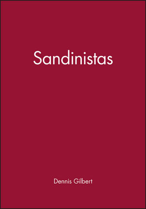 Sandinistas: The Party and the Revolution (1557860068) cover image