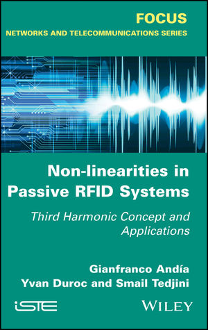 Non-Linearities in Passive RFID Systems: Third Harmonic Concept and Applications