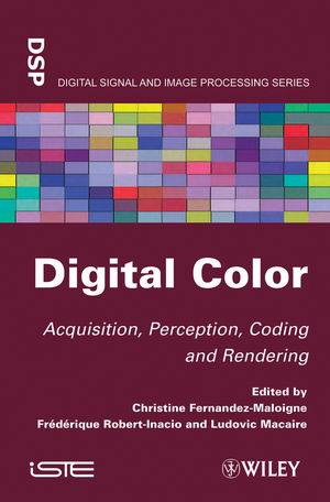 Digital Color: Acquisition, Perception, Coding and Rendering (1848213468) cover image